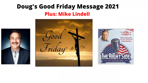 Good Friday Message 2021 & Mike Lindell Thumbnail