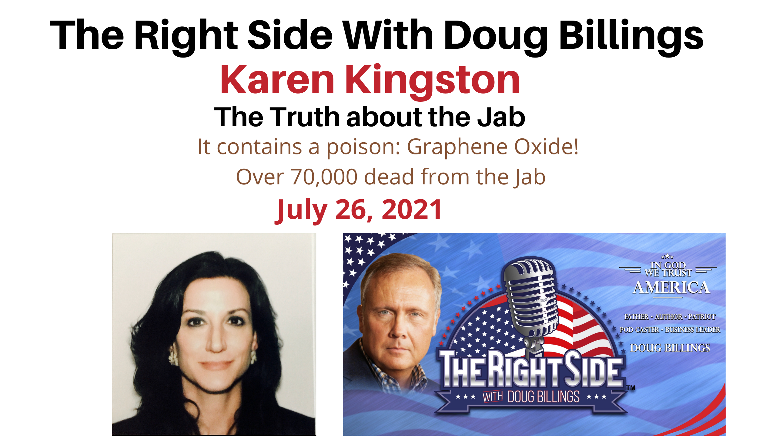 Doug's continuing investigative interview with Karen Kingston, 7.26.2021